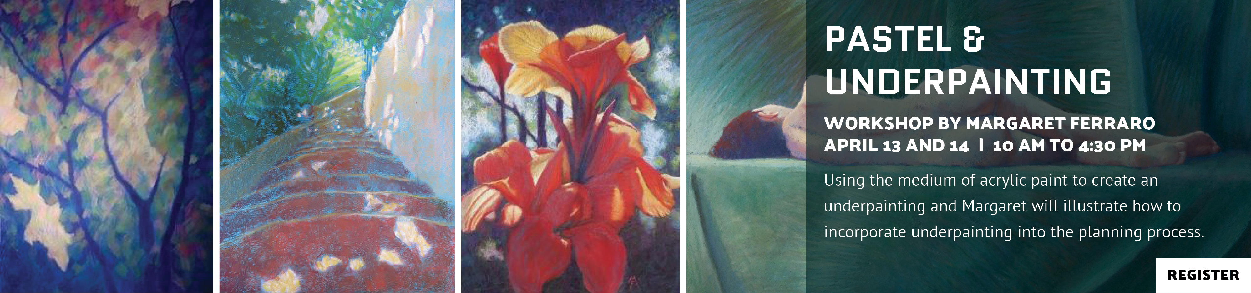 Pastel and Underpainting Workshop with Margaret Ferraro