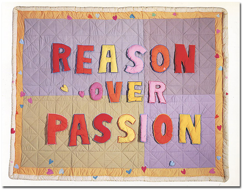fabric wall hanging with words REASON OVER PASSION on it